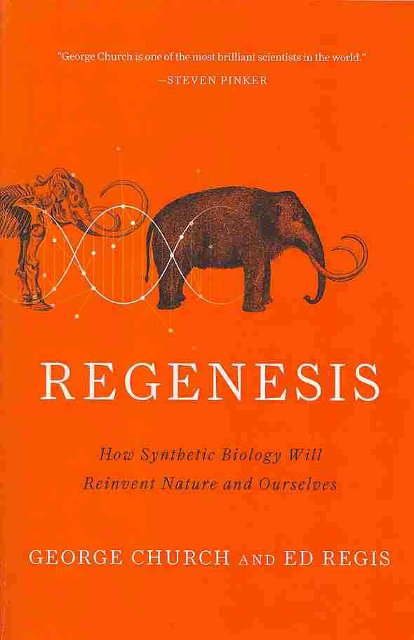Regenesis By Church, George M./ Regis, Ed